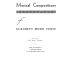 Musical Compositions of Elizabeth Wood Vance