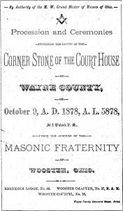"The Oct. 9, 1878 program for the laying of the Courthouse cornerstone. By the way if you're not a Mason and are wondering what that A.L. date means, it stands for Anno Lucis, a dating system used in Freemasonry ceremonial or commemorative proceedings. It adds 4,000 years to the current Anno Domini calendar year and appends Anno Lucis (""Year of Light"") to the Gregorian calendar year"